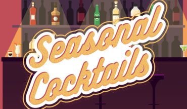 There's a Cocktail for Every Season! - Infographic