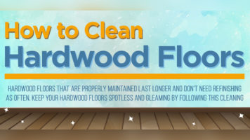 Hardwood Floors Deserve TLC: Cleaning and Maintenance Guide - Infographic