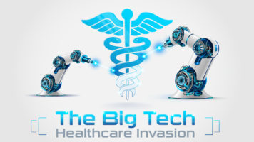 Healthcare is Being Invaded by Big Tech: What's Happening? - Infographic