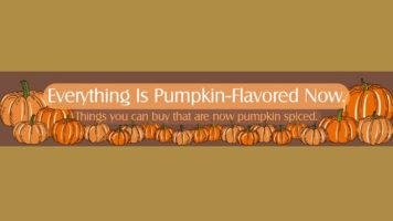 Living A Pumpkin-Spiced Life! - Infographic