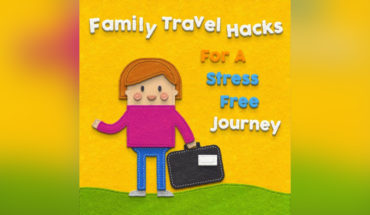 Proven Travel Hacks to Take the Stress Out of Family Holidays - Infographic