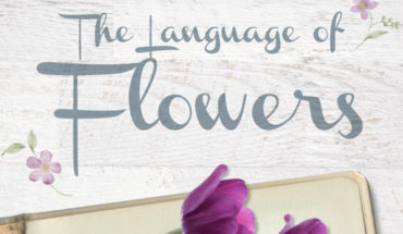 The Powerful, Unspoken Language of Flowers - Infographic