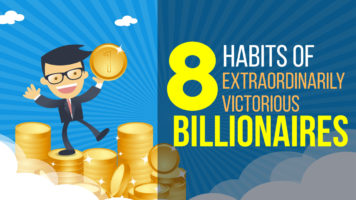 8 Billionaire Habits Worth Emulating - Infographic