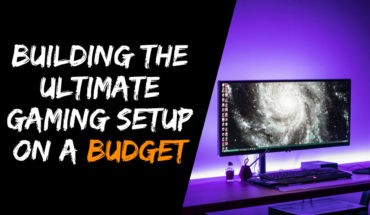 How to Put Together Your Ultimate Gaming Setup on a Budget - Infographic