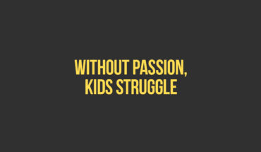Why Passion is a Critical Emotion in Childhood Learning - Infographic