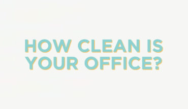 Clean Up Your Office, and Your Health - Infographic