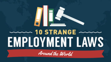 Weird Employment Rules: 10 of the Strangest Labor Laws Around the World - Infographic