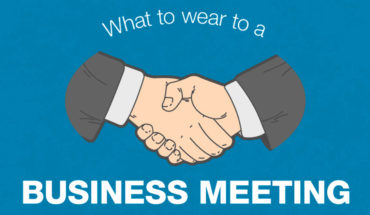 Dressing for Success: How to Dress Right for a Business Meeting - Infographic