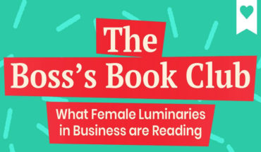 What Women Business Leaders Read: A Peek into 10 Bookshelves - Infographic