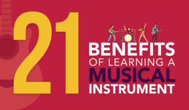 Learning a Musical Instrument Makes Eminent Sense: 21 Reasons Why - Infographic