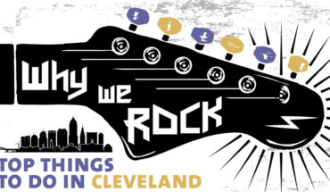 16 Reasons Why Cleveland Rocks - Infographic