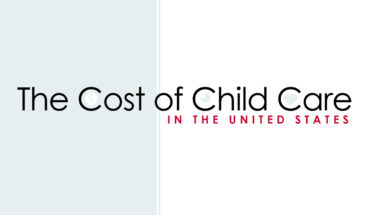 Is the Cost of Childcare in the United States Spiraling Out of Control? - Infographic