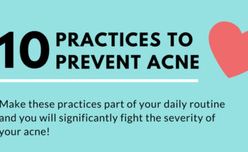 Say Goodbye to Acne: 10 Daily Practices - Infographic