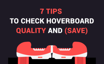 7 Smart Tips to Buy the Best Hoverboard - Infographic