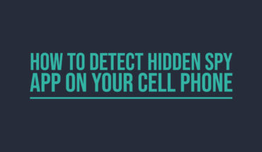 Is there a Spy in Your Cell Phone? How to Detect and Protect - Infographic
