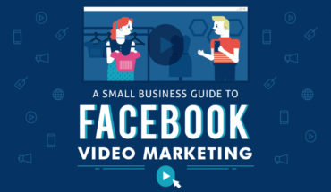 How to Stand Out in Facebook Videos: One-Stop Guide for Small Businesses - Infographic