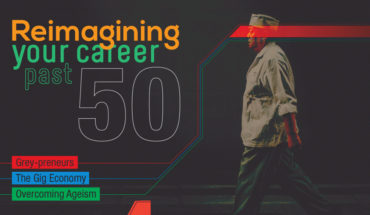 Age is Just a Number: How Those Over 50 are Recreating Vibrant Careers - Infographic