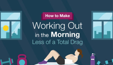 Why Morning Workout Routines are Better and How to Build the Morning Habit - Infographic