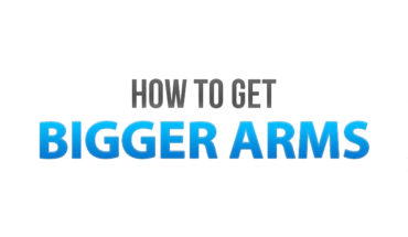 Bigger Arms are the Best - Here's How to Get Them! - Infographic