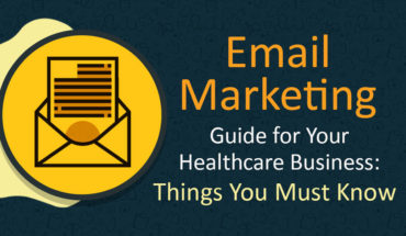 Email Marketing Guide For Healthcare Business - Infographic