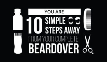 How to Give Yourself the Best 'Beard-over' - Infographic