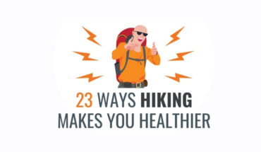 23 Ways that Hiking Makes You Holistically Healthier - Infographic