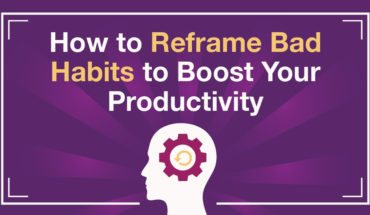 The Science of Habit Formation and How to Reframe Productivity-Damaging Bad Habits - Infographic