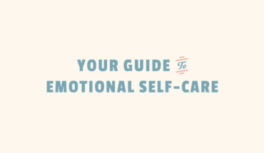 Emotional Self Care: Why and How - Infographic