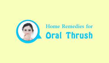 Effective Home Remedies for Oral Thrush - Infographic