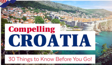 Traveling to Gorgeous Croatia? 30 Things to Know and Do - Infographic