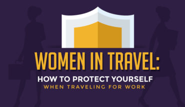 Women in Travel: How to Protect Yourself When Traveling for Work - Infographic