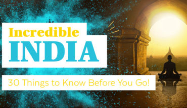 30 Facts You Should Know About Incredible India Before You Visit - Infographic