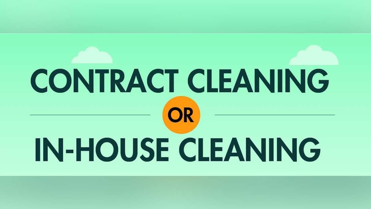 Contract-Cleaning-Vs-In-House-Cleaning-P