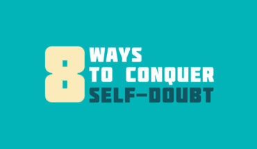 I Can I Will: How to Conquer Self-Doubt - Infographic