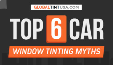 Top 6 Car Window Tinting Myths - Infographic
