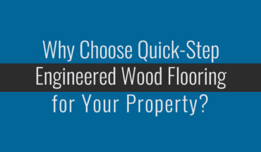 Why Engineered Wood Flooring is Best Both for Aesthetics and Maintenance - Infographic