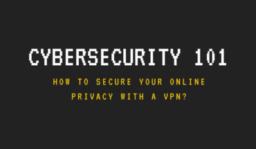 Why You Should Choose a VPN for Protection in Cyberspace - Infographic