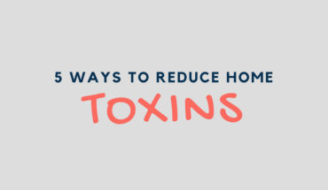 How to Reduce 'Chemical Load' in Your Home: 5 Simple Tips - Infographic
