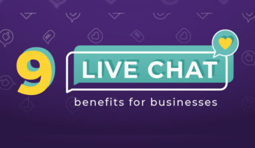 9 Live Chat Benefits for Business - Infographic
