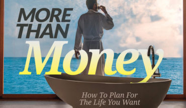 Financial Planning For The Life You Want - Infographic