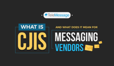 What Is CJIS And What Does It Mean For Messaging Vendors - Infographic