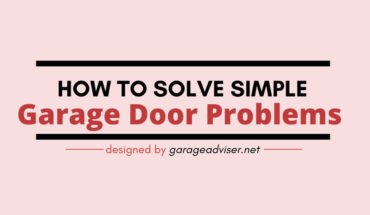 6 Simple but Crucial Tips for Garage Door Maintenance - Infographic