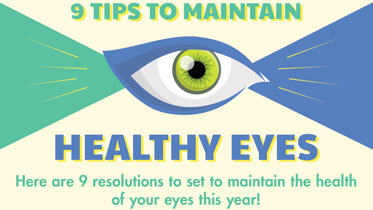 9 Key Methods to Keep Your Eyes Healthy – Infographic
