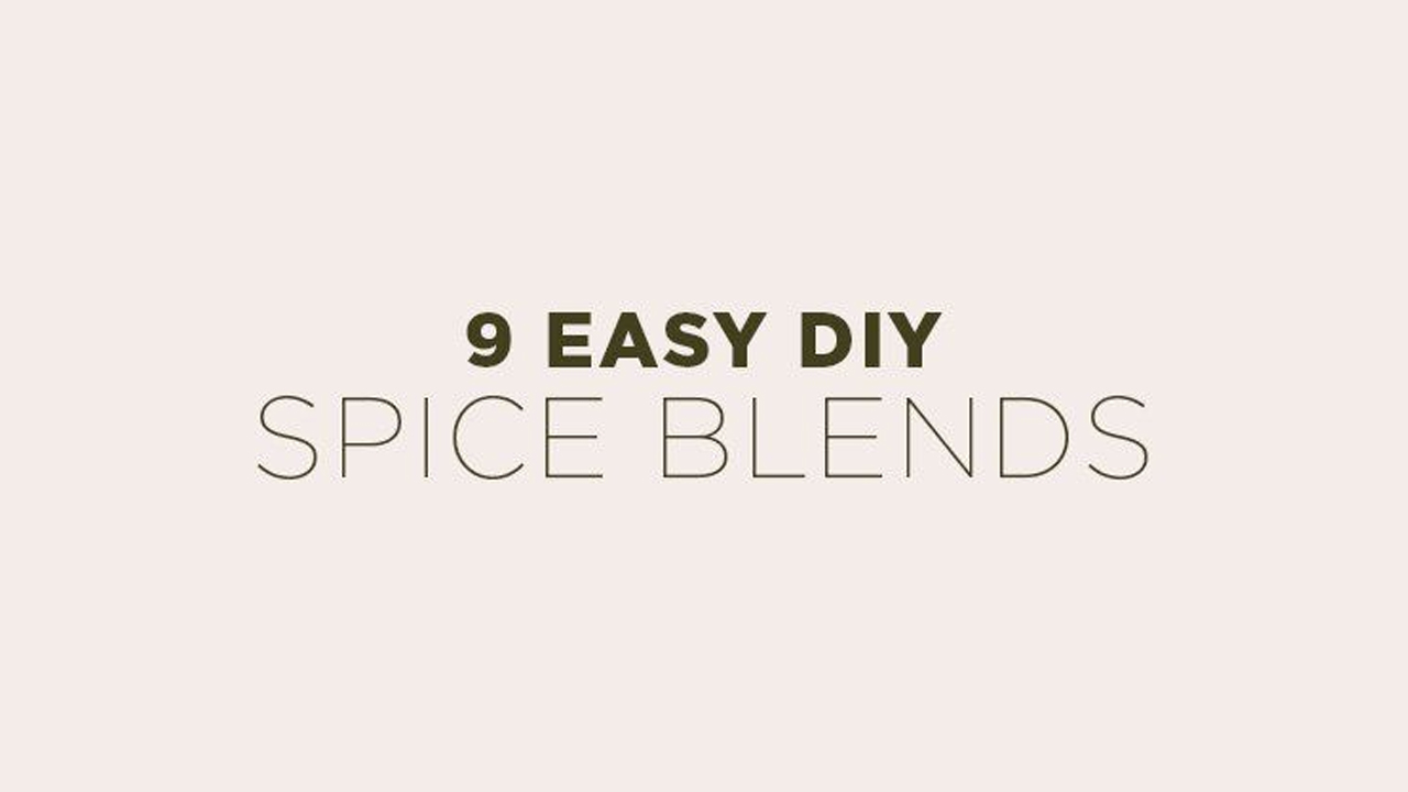 How to Make Your Own Freshly-Ground Spice Blends: 9 Classic Recipes - Infographic