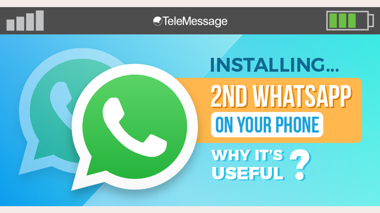 Installing 2nd WhatsApp on Your Phone - Infographic