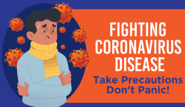 Fighting Coronavirus Disease: Take Precautions Don't Panic! - Infographic