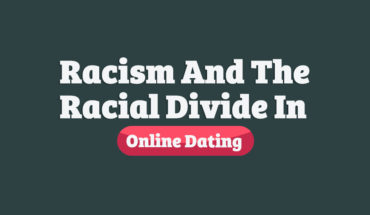 Has Online Dating Broken Traditional Social and Racial Codes? The True Story - Infographic