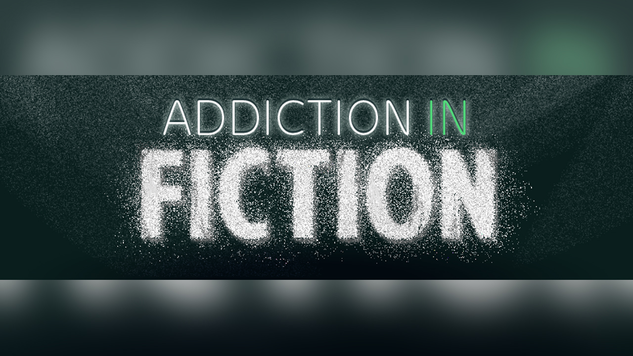 How Fiction Looks at Addiction - Infographic