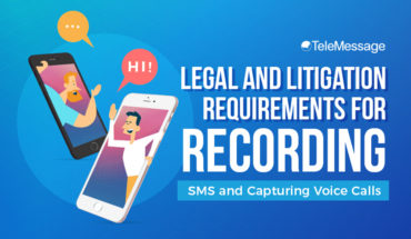 Legal and Litigation Requirements for Recording SMS and Capturing Voice Calls - Infographic