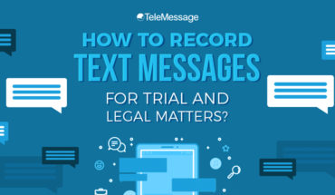 How To Record Text Message For Trial And Legal Matters - Infographic